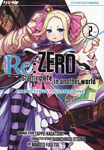 Re: zero. Starting life in another world. Una settimana alla magione: 2