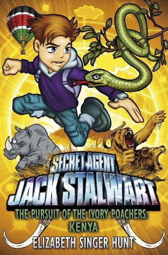 Jack Stalwart: The Pursuit of the Ivory Poachers: Kenya: Book 6 (English Edition) Fox Poacher
