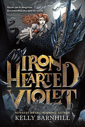 Iron Hearted Violet por Kelly Barnhill