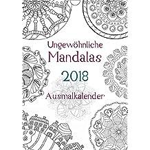 Ausmalkalender - Ungewöhnliche Mandalas (Wandkalender 2018 DIN A4 hoch): Kalender zum selber Ausmalen (Planer, 14 Seiten) (CALVENDO Hobbys) [Kalender] [Apr 01, 2017] Langenkamp, Heike