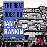 The Beat Goes On: The Complete Rebus Stories (A...