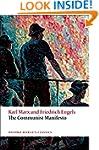 The Communist Manifesto (Oxford World...