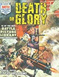 """""""Battle Picture Library"""": Death or Glory"""