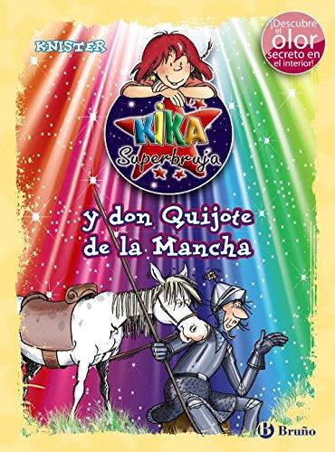 Kika Superbruja y don Quijote de la Mancha (ed. COLOR) (Castellano - A Partir De 8 Años - Personajes - Kika Superbruja)