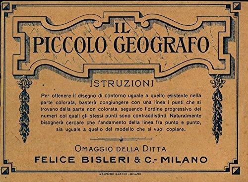 Il piccolo geografo.(Italia e le sue Colonie)