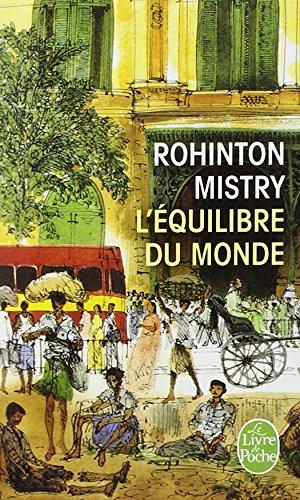 L Equilibre Du Monde (Ldp Litterature) par Rohinton Mistry