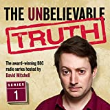 The Unbelievable Truth, Series 1