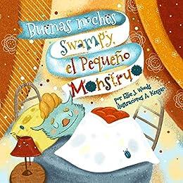 Buenas noches Swampy, el Pequeño Monstruo: (Libro para Niños Sobre ...