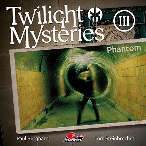 Die neuen Folgen - Folge 3: Phantom - Twilight Music