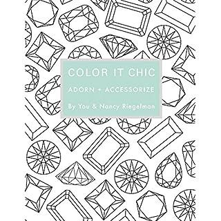Color it Chic: Adorn + Accessorize