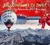 Valentinstag 2016 Geschenk - Ballonfahrt für 2 in den Alpen/Allgäu - eine tolle Geschenkidee zum Valentinstag 2016