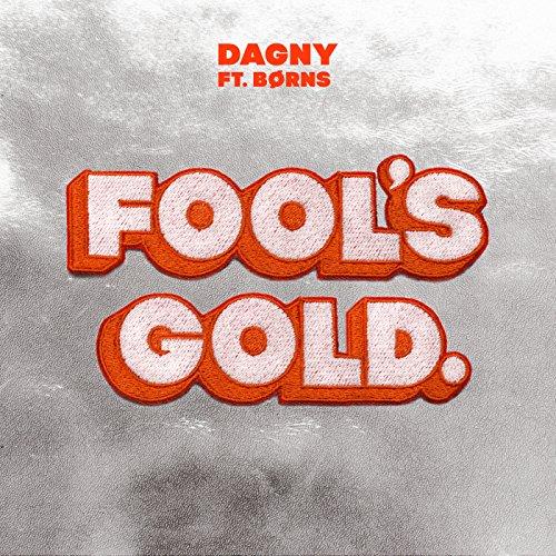 Fool's Gold [feat. BØRNS]