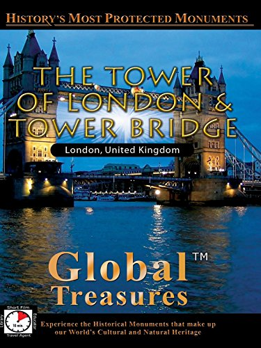 Global Treasures - Tower of London & Tower Bridge - London, England [OV] (Global Home)