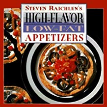 High-Flavor, Low-Fat Appetizers by Steven Raichlen (1997-01-01)