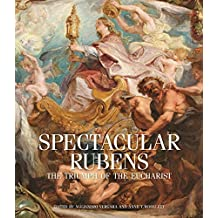 Spectacular Rubens: The Triumph of the Eucharist Series