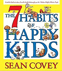 The 7 Habits of Happy Kids by Sean Covey (2008-09-16)