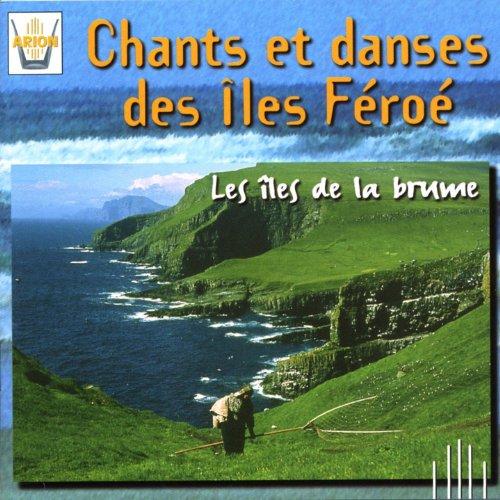 Lieder & Tänze der Färöer Inseln (Suite de Kvaedi)