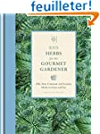 RHS Herbs for the Gourmet Gardener: O...