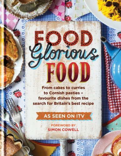 Food Glorious Food: Family Recipes for the Nation's Favourite Dishes (Cookery)