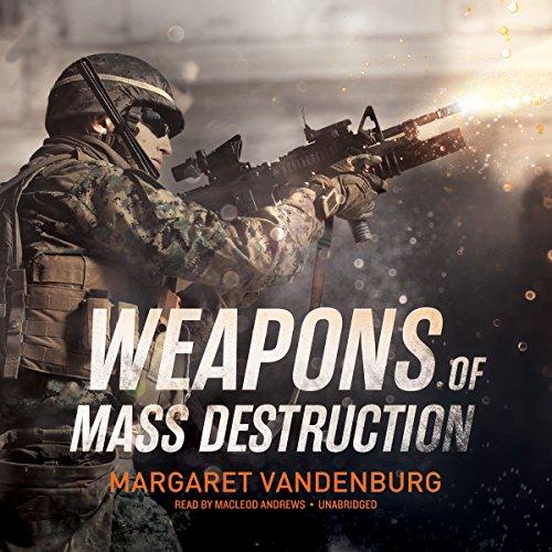 Weapons of Mass Destruction  Audiolibri