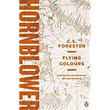 Flying Colours (A Horatio Hornblower Tale of the Sea Book 8)