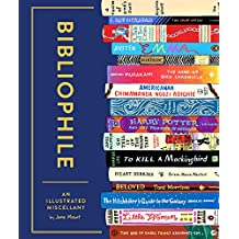 Bibliophile: An Illustrated Miscellany (English Edition)