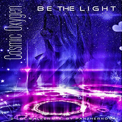 Be the Light (D*LOC Walker Mix)