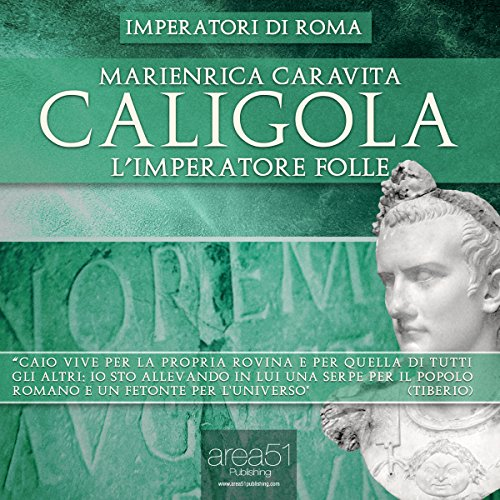 Caligola. L'Imperatore folle  Audiolibri
