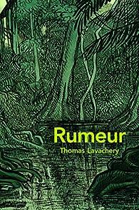 Rumeur par Thomas Lavachery