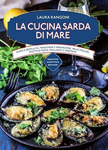 La cucina sarda di mare (eNewton Manuali e Guide) (Italian ...