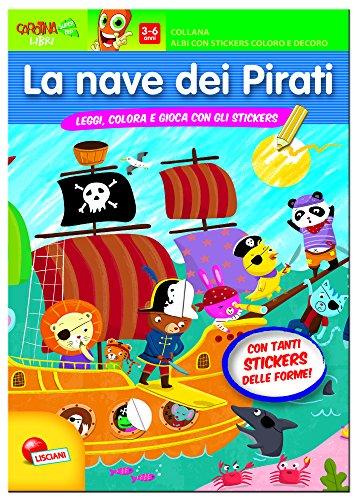 La nave dei pirati. Con adesivi