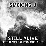 Still Alive: Best of 90's Pop Rock Music Hits. Greatest Songs of 1990's