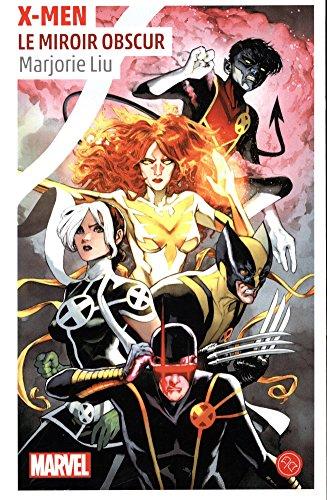 X-Men, l'envers du miroir par Collectif