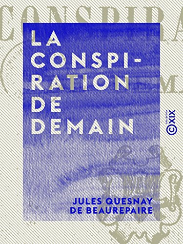 la-conspiration-de-demain-french-edition