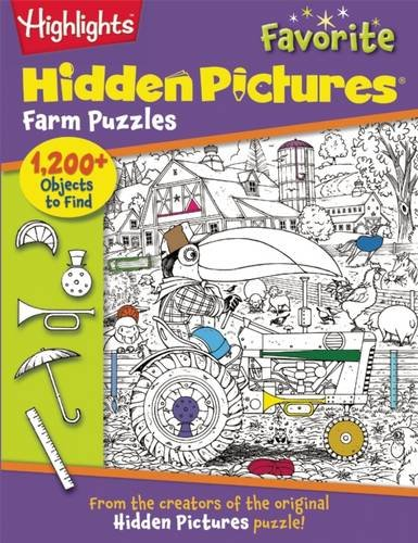 Highlights Hidden Pictures(r) Favorite Farm Puzzles (Favorite Hidden Pictures#174;)