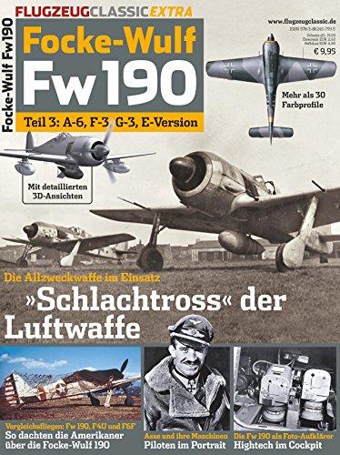 Flugzeug Classic Extra: Focke-Wulf Fw 190, Teil 3