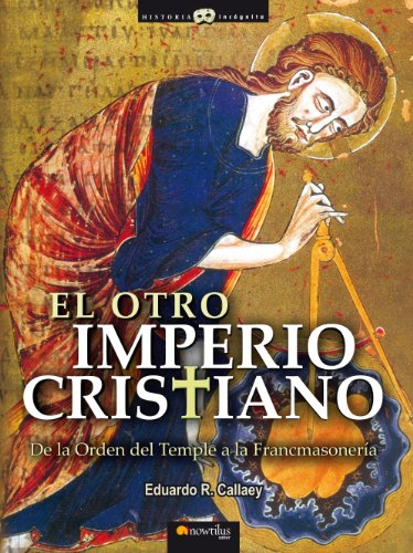 El otroImperio cristiano por Eduardo R. Callaey