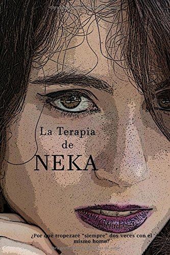 La Terapia de NEKA: ¿Por qué tropezaré 'siempre' dos veces con el mismo HOMO?