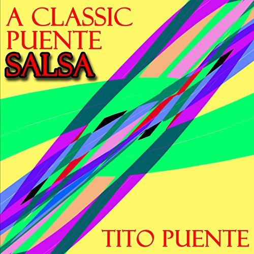 A Classic Puenté Salsa