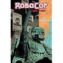 Robocop Volume 2: Last Stand Part 1