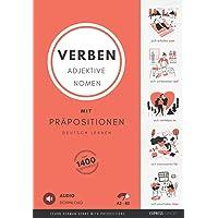 Deutsch Lernen - Verben, Adjektive und Nomen mit Präpositionen: Learn German Verbs, Adjectives and Nouns with…