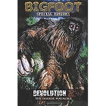 Devolution Z Bigfoot Special Edition: The Horror Magazine