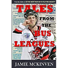 Tales from the Bus Leagues (English Edition)