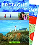 Bruckmann Reiseführer Bretagne: Zeit für das Beste. Highlights, Geheimtipps, Wohlfühladressen. Inklusive Faltkarte zum Herausnehmen. NEU 2018 - Silke Heller-Jung