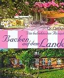 Dr. Oetker - die beliebtesten Rezepte: Backen auf dem Lande