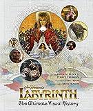 Jim Henson's Labyrinth: The Ultimate Visual History