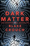Dark Matter: A Mind-Blowing Twisted Thriller
