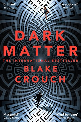 Picture of Dark Matter: A Mind-Blowing Twisted Thriller