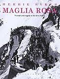 Maglia Rosa: Triumph and Tragedy at the Giro D'Italia (Rouleur)