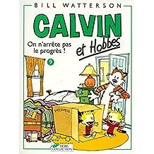 Calvin et Hobbes, tome 9 : On n'arrête pas le progrès ! (B.D.)